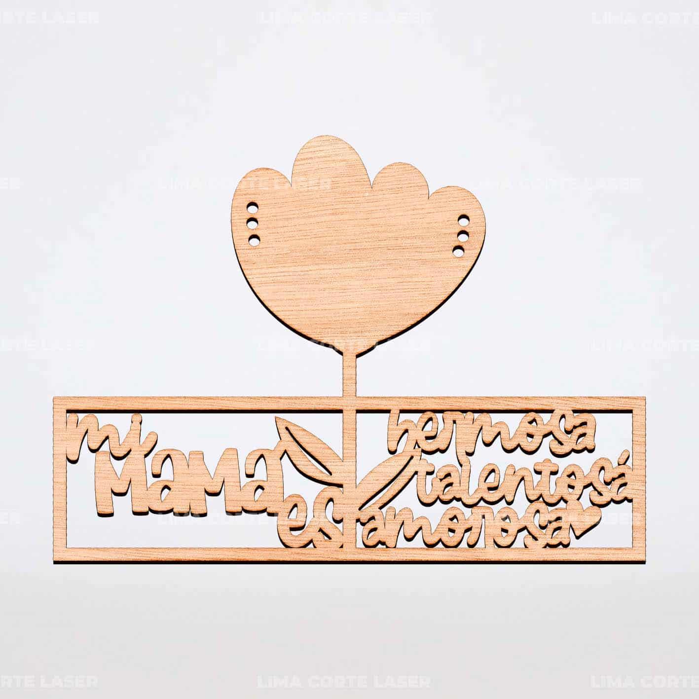 Adorno de madera personalizado con láser para el día de la madre con la frase mi mamá hermosa