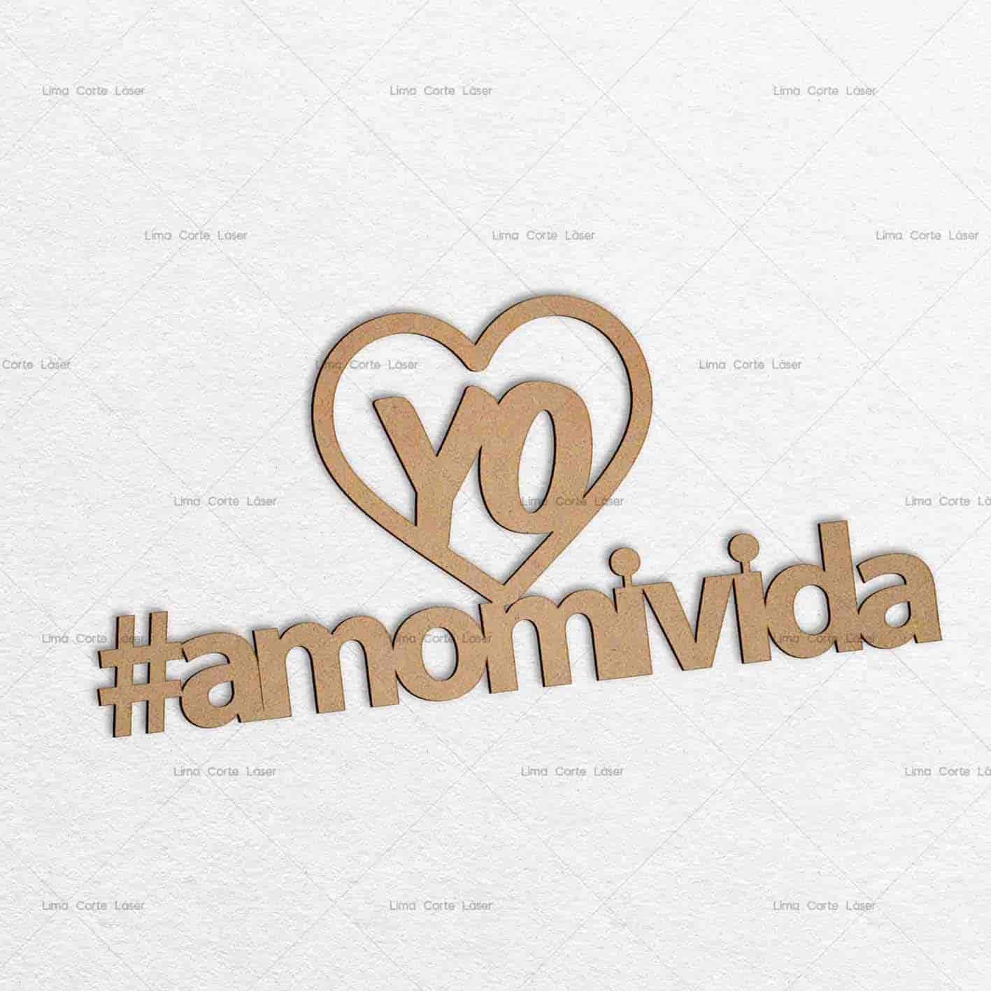 Adorno para pared con el hashtag #amomivida hecho de mdf y cortado con láser