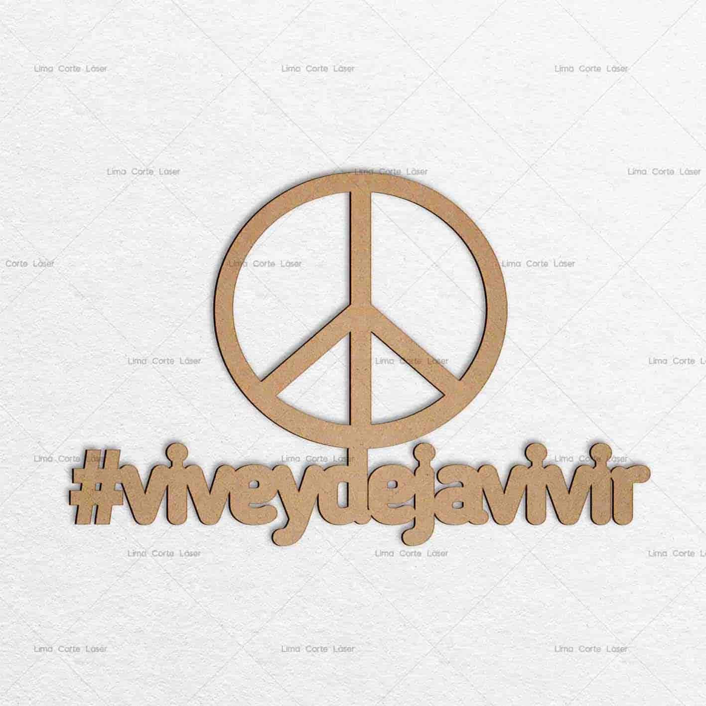 Adorno para pared con el hashtag #viveydejavivir hecho de mdf y cortado con láser