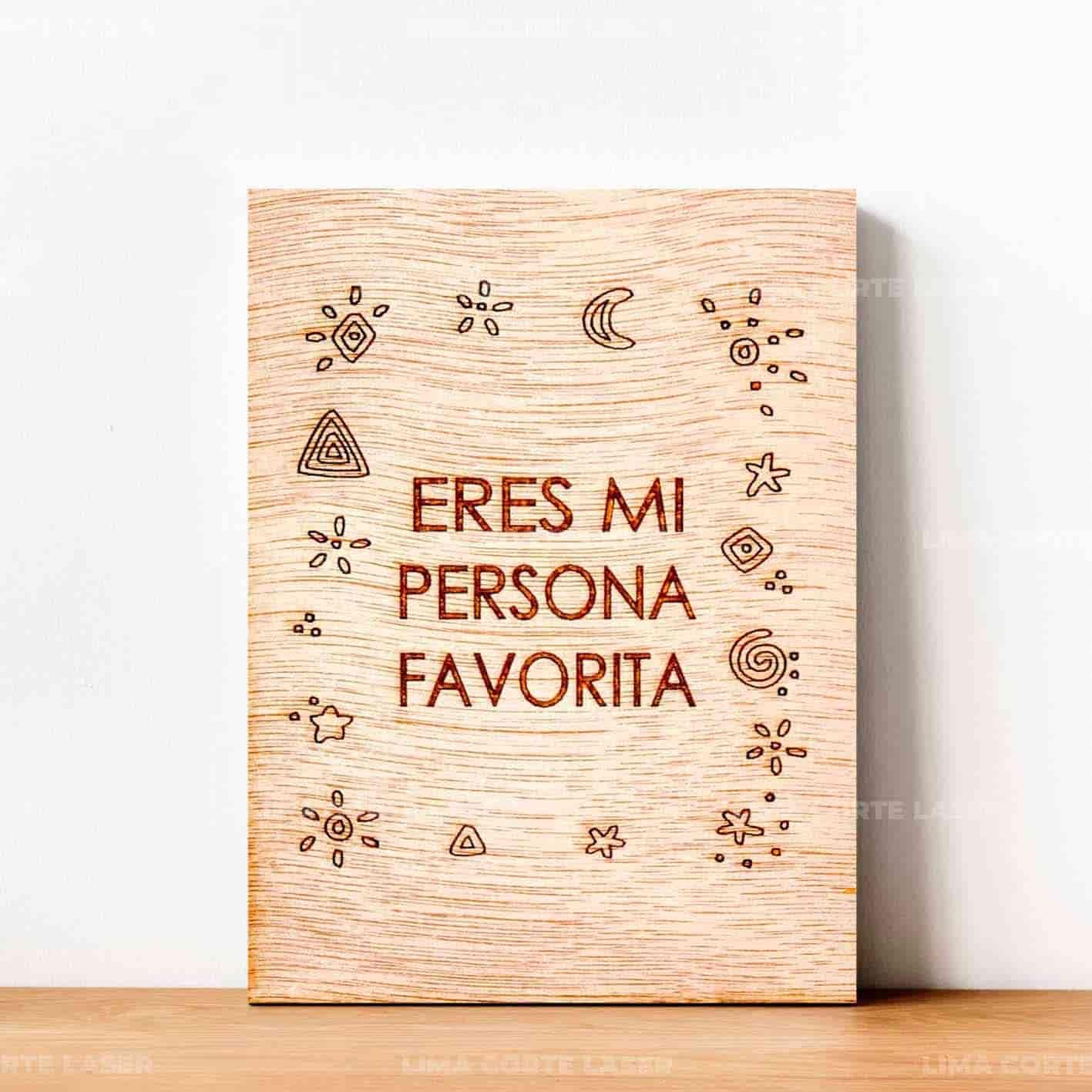 Adorno para pared de madera grabado con láser con la frase eres mi persona favorita